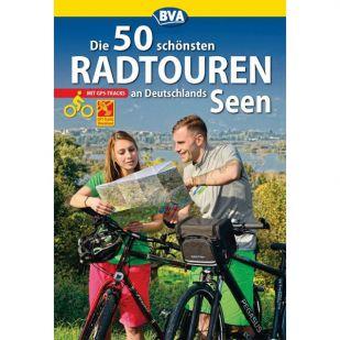 Die 50 schönsten Radtouren an Deutschlands Seen BVA