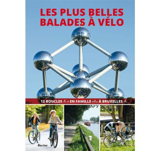 Les plus balades a Vélo - Fietsen in Brussel