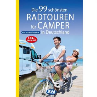 Die 99 schönsten Radtouren fur Camper in Deutschland