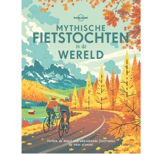 A - Lonely Planet: Mythische fietstochten in de wereld