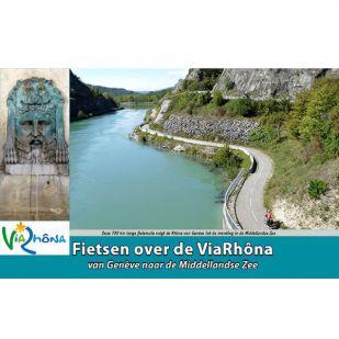 Via Rhona - Fietsen langs de Rhone !